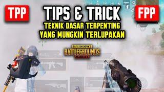 TIPS & TRICK TUTORIAL DASAR PUBG MOBILE YANG MUNGKIN SUDAH TERLUPAKAN !!! PUBG MOBILE INDONESIA