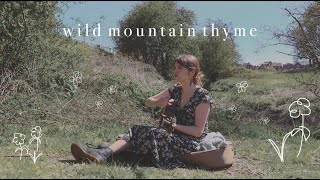 wild mountain thyme (acoustic cover)