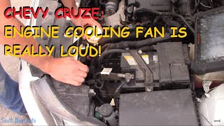 Chevrolet Cruze: Cooling Fan Is REALLY LOUD!