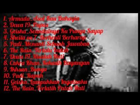 Lagu Asik || Lagu Galau || kompilasi lagu terbaik || dewa 19 || padi || the rain