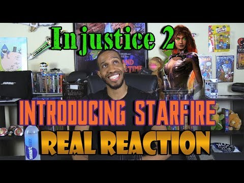 Injustice 2 - Introducing Starfire....Real Reaction