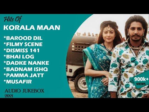 Hit Songs Of KORALA MAAN (Part-2)    Punjabi Jukebox 2021    Punjabi Hit Song Korala Maan