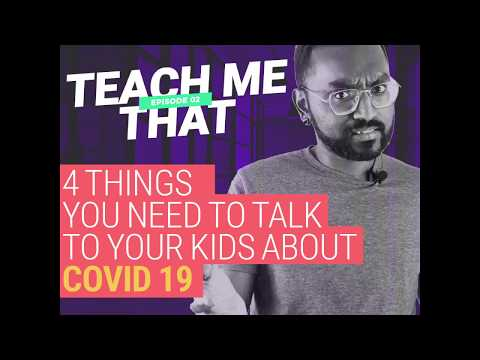 4 Things You Need To Talk To Your Kids About COVID-19