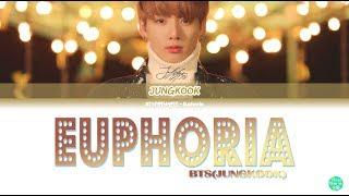 Bts 방탄소년단  정국 Jungkook  - Euphoria Lyrics 가사  Color Coded Han/rom/eng