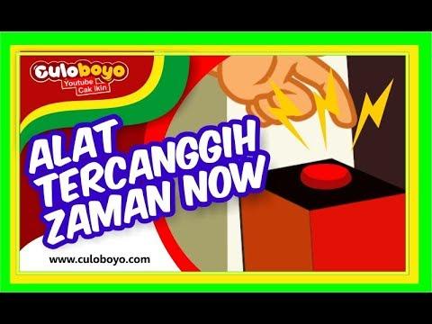Culoboyo   ALAT TERCANGGIH JAMAN NOW