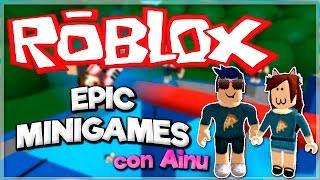 Diversión a tope en EPIC MINIGAMES con AINU | ROBLOX #Ainuprin