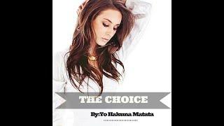 The Choice - ( Wattpad Book Trailer)
