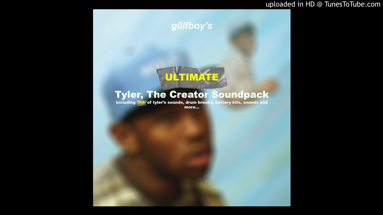 g0lfboy's Tyler, The Creator Soundpack (Ultimate Edition) (Demo)