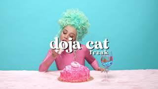 doja cat - freak ( s l o w e d )