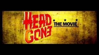 Head Gone [Trailer]