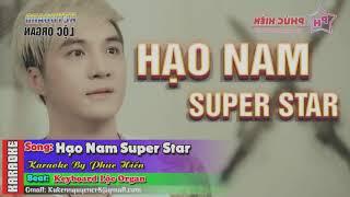 HẠO NAM SUPER STAR REMIX - KARAOKE - LÂM CHẤN KHANG