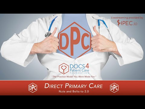Doctors 4 Patient Care - Direct Primary Care - Orlando 2018 - Day 1