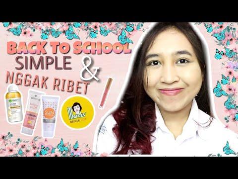MAKEUP UNTUK REMAJA || Back To School Makeup Tersimple Cepat U0026 Nggak RIBET😍