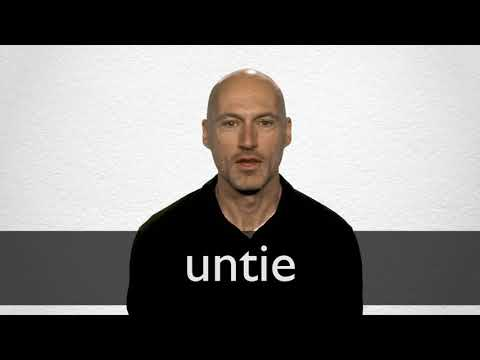 Untie definition and meaning   Collins English Dictionary