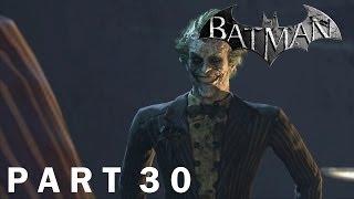 "Batman: Arkham City - Playthrough, Part 30 (""Getting your ass kicked 101"")"