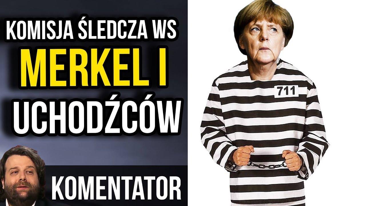 Komisja Śledcza ws. Merkel i Uchodźców w Niemczech. Potem Sąd?
