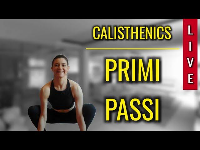89. CALISTHENICS - Primi Passi (Antonella)
