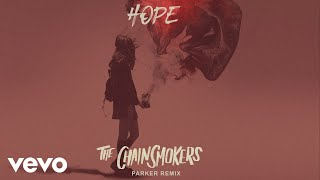 The Chainsmokers Hope Parker Remix Official Audio ft Winona Oak