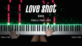 EXO - Love Shot | Piano Cover by Pianella Piano