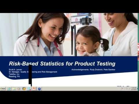 Webinar: Risk based Statistics for Product Testing