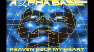 Alpha Base - Heaven Help My Heart (90