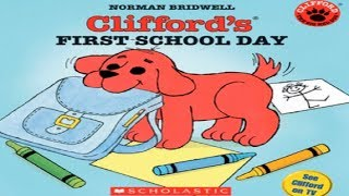 Clifford's First School Day (Animated Book Read Aloud)