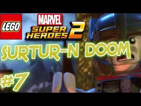 LEGO MARVEL SUPERHEROES 2 :#7 SURTUR-N DOOM WALKTHROUGH