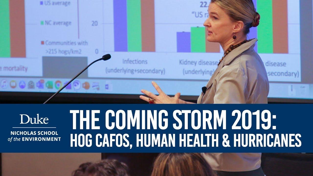 The Coming Storm 2019: Hog CFAOs, Human Health & Hurricanes in N C