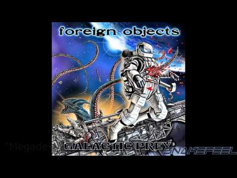Foreign Objects - Galactic Prey (Full Album)