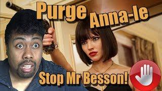 PURGE ANNA-le??! Critique Explosive De ANNA Le FILM De LUC BESSON!