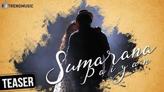 Sumarana Paiyan Album Song   Teaser   Kuhasini   Kevi J   Valentine's Day Special   TrendMusic