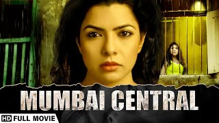 Mumbai Central - मुंबई सेंट्रल (2016) - Rajshri Deshpande - Brijesh Tiwari -Popular Bollywood Movie