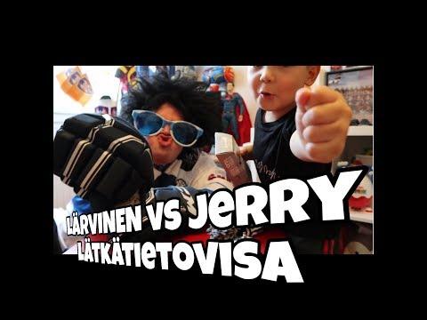 LÄRVINEN vs JERRY - LÄTKÄTIETOVISA