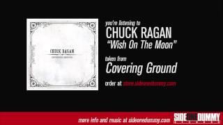 Chuck Ragan - Wish On The Moon