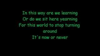 Three Days Grace - Now Or Never Lyrics