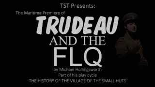 TRUDEAU AND THE FLQ by Michael Hollingsworth