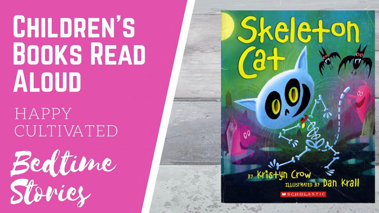 Skeleton Cat Book Read Aloud | Spooky Kids Stories | Halloween Stories for  Kids