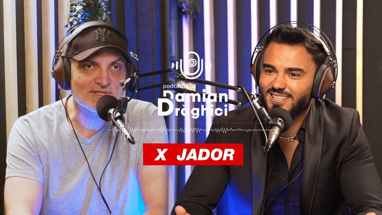 PODCASTUL LUI DAMIAN DRAGHICI ?️ Invitat: Jador