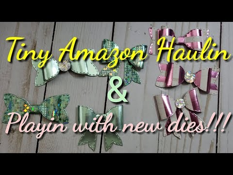 Tiny Amazon Haul and Foil Cardstock Bows Share