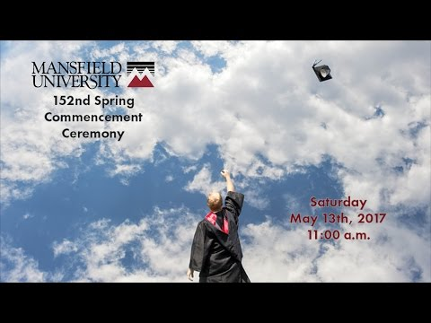 Mansfield University of Pennsylvania Spring Commencement 2017