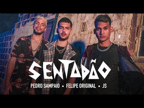 Pedro Sampaio Felipe Original JS o Mão de Ouro - SENTADÃO
