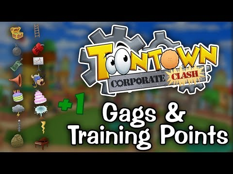Toontown: Corporate Clash - Gags & Training Points