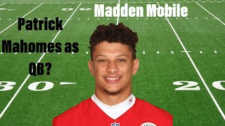 Mahomes as QB? Madden Mobile Gameplay #1
