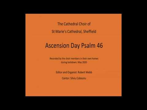 Ascension Psalm 46