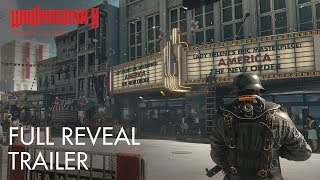 Wolfenstein II The New Colossus E3 2017 Full Reveal Trailer