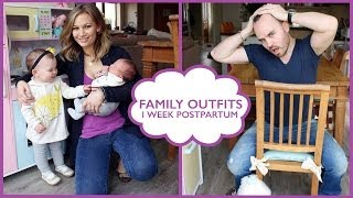 Family Outfits! 1 Week Postpartum
