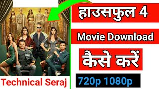 How To Download Housefull 4 movie | Housefull 4 movie kaise download kare hd me