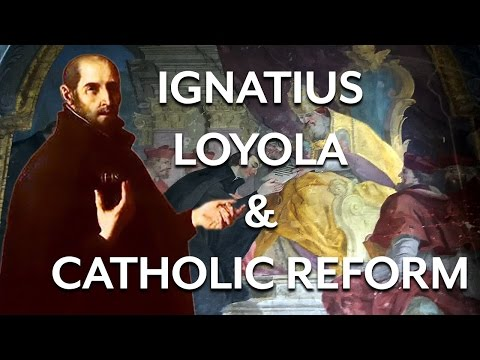 Ignatius Loyola and the Catholic Reformation