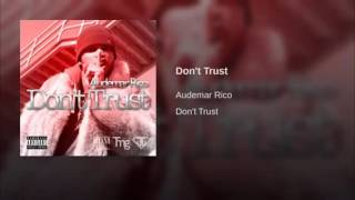 Download Hindi Video Songs - Audemar Rico Dont Trust