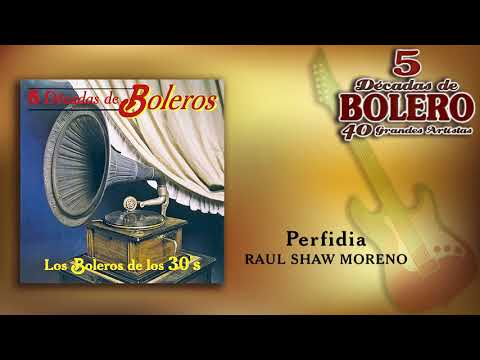 Perfidia - Raúl Shaw Moreno